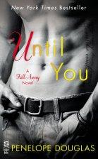 until you